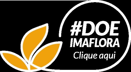 Campanha #DoeImaflora - Imaflora